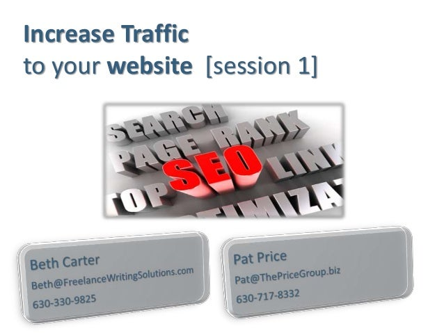 Increase Traffic to your website [session 1]