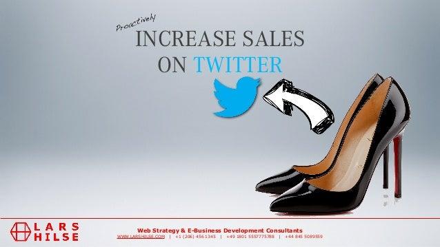Web Strategy & E-Business Development Consultants WWW.LARSHILSE.COM | +1 (206) 456 1345 | +49 1801 5557775788 | +44 845 50...