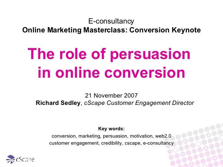 <ul><li>21 November 2007 Richard Sedley ,  cScape Customer Engagement Director   </li></ul><ul><li>Key words: </li></ul><u...