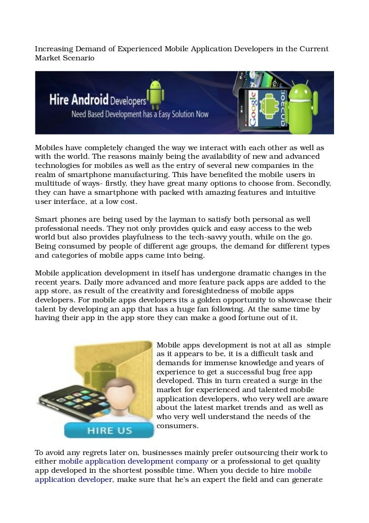Increasing demand of experienced mobile application developers in the current market scenario