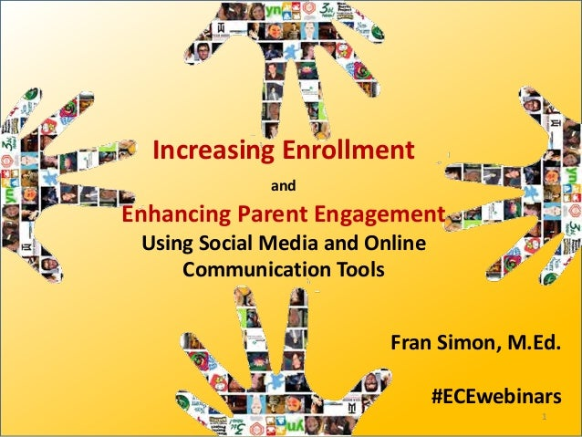 Increasing enrollment and parent engagement using social media and online communication tools