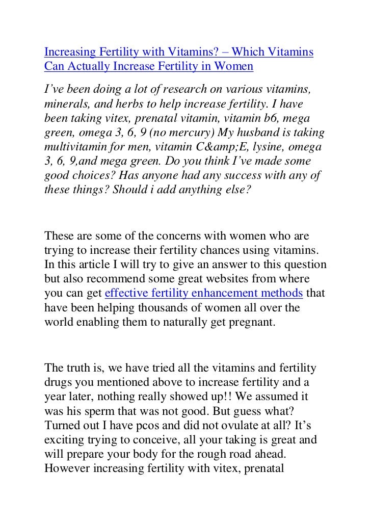 """HYPERLINK """"http://www.articlesbase.com/pregnancy-articles/increasing-fertility-with-vitamins-which-vitamins-can-actually-..."""
