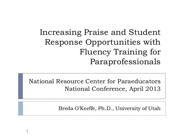 Increasing Praise and Student        Response Opportunities with                 Fluency Training for                   Pa...