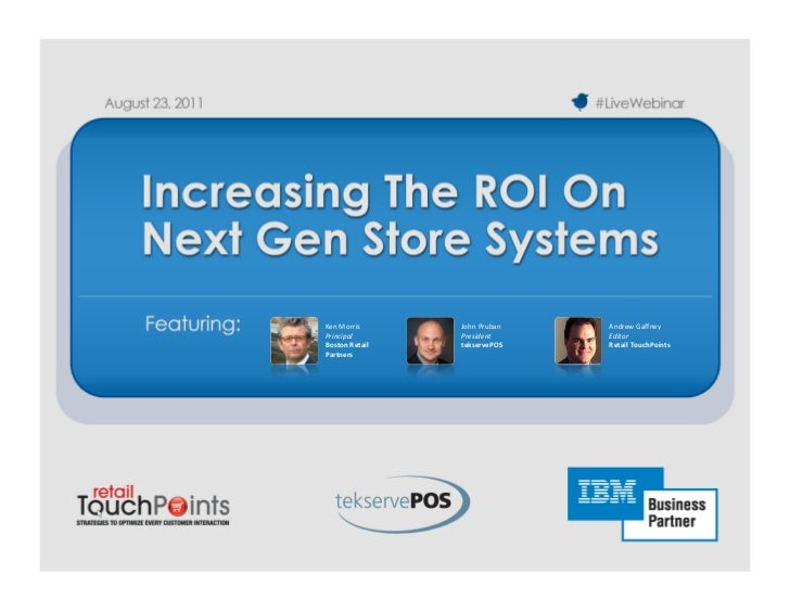 Increasing The ROI On Next Gen Store SystemsIncreasing The ROI On Next Gen Store Systems