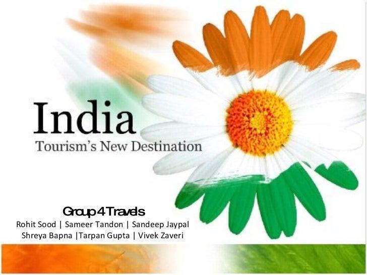 Group 4 Travels Rohit Sood | Sameer Tandon | Sandeep Jaypal Shreya Bapna |Tarpan Gupta | Vivek Zaveri