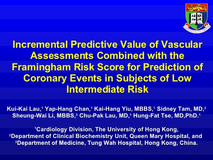 Incremental predictive value of vascular assessments combined with the Framingham Risk Score for prediction of coronary events in subjects of low intermediate risk
