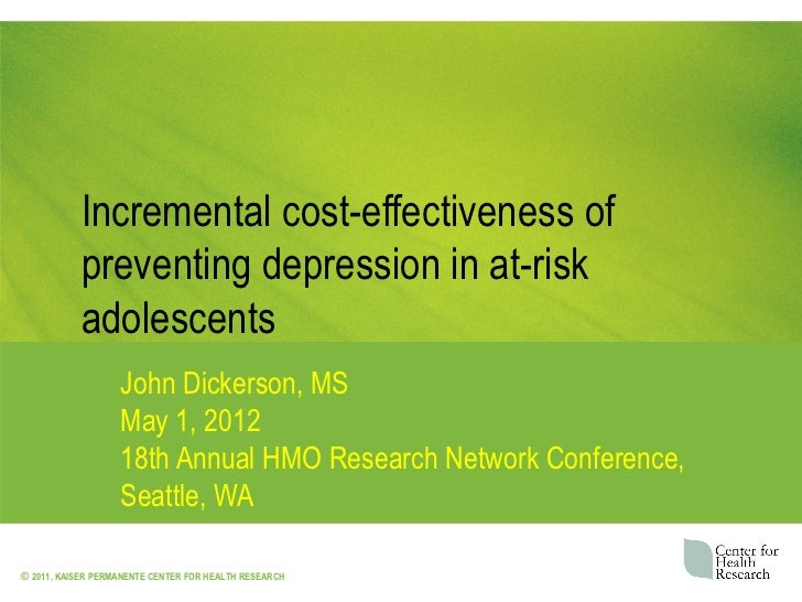 Incremental cost-effectiveness of           preventing depression in at-risk           adolescents                   John ...