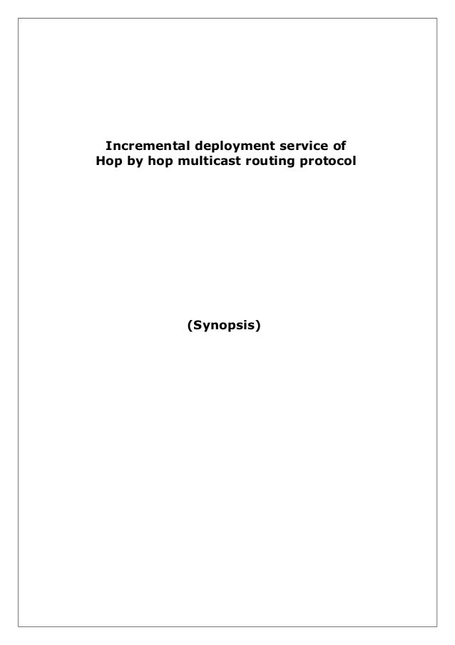 Incremental deployment service of hop by hop multicast routing protocol(synopsis)