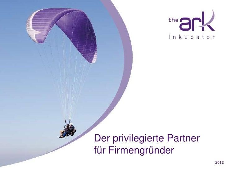 Der privilegierte Partnerfür Firmengründer                            2012