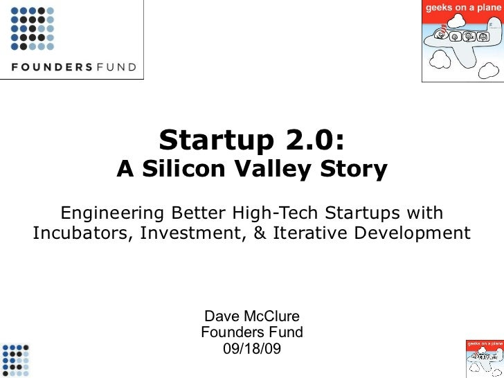 Incubator 2.0: A Silicon Valley Success Story
