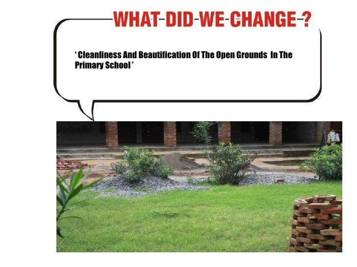 '  Cleanliness And Beautification Of The Open Grounds  In The Primary School '