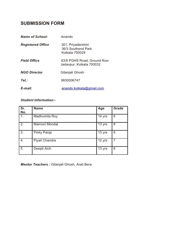 SUBMISSION FORM  Name of School:            Anando  Registered Office          301, Priyadarshini                         ...