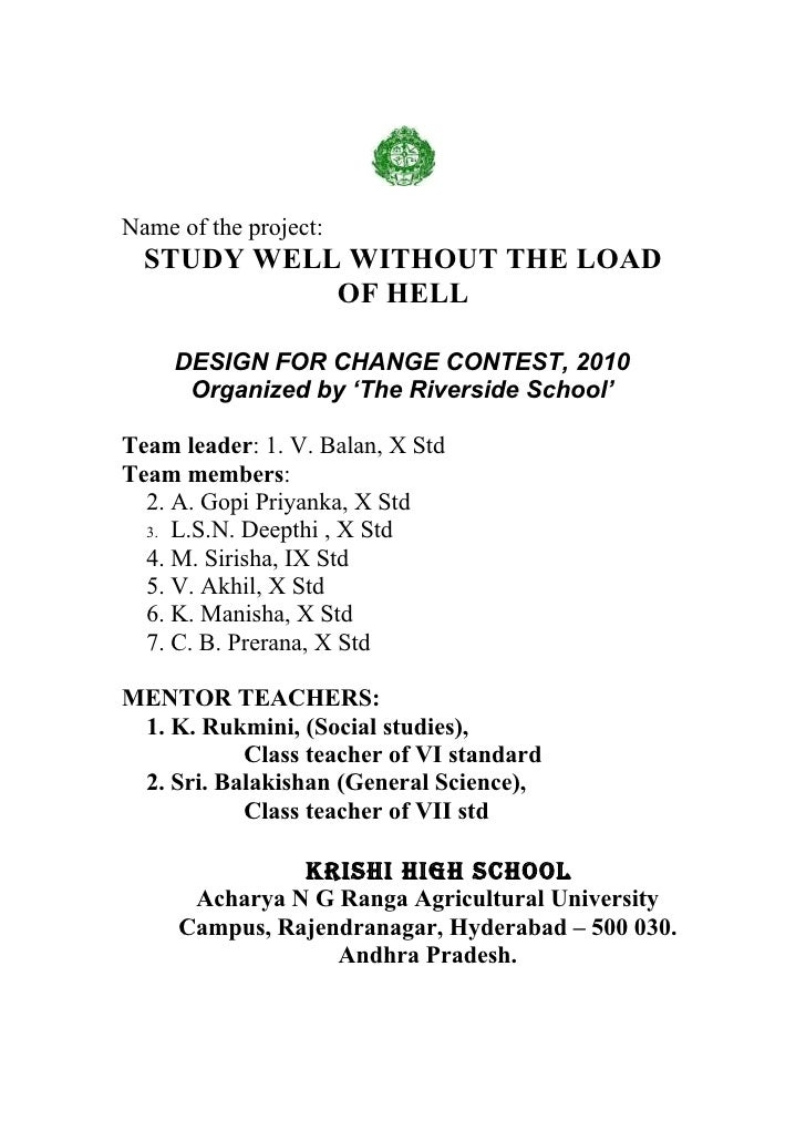 Name of the project:   STUDY WELL WITHOUT THE LOAD             OF HELL       DESIGN FOR CHANGE CONTEST, 2010       Organiz...