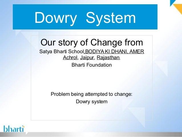 Dowry System Our story of Change from Satya Bharti School,BODIYA KI DHANI, AMER Achrol, Jaipur, Rajasthan, Bharti Foundati...