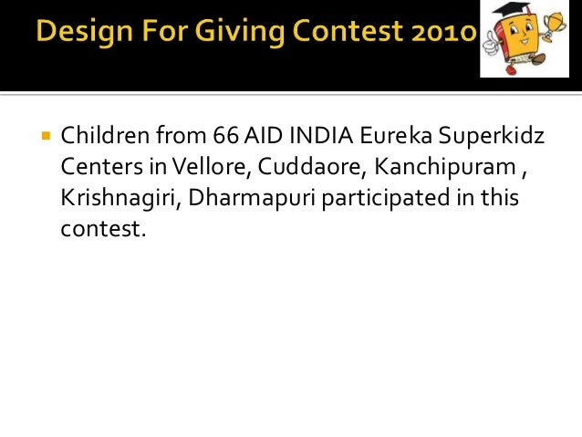  Children from 66AID INDIA Eureka Superkidz Centers inVellore, Cuddaore, Kanchipuram , Krishnagiri, Dharmapuri participat...