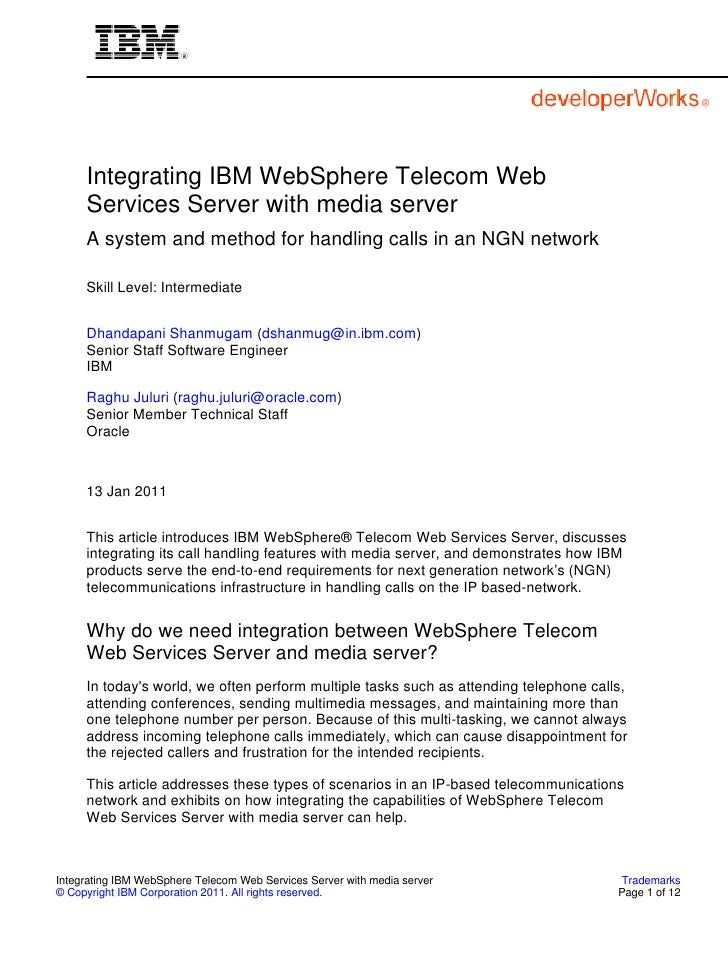 Integrating IBM WebSphere Telecom Web     Services Server with media server     A system and method for handling calls in ...