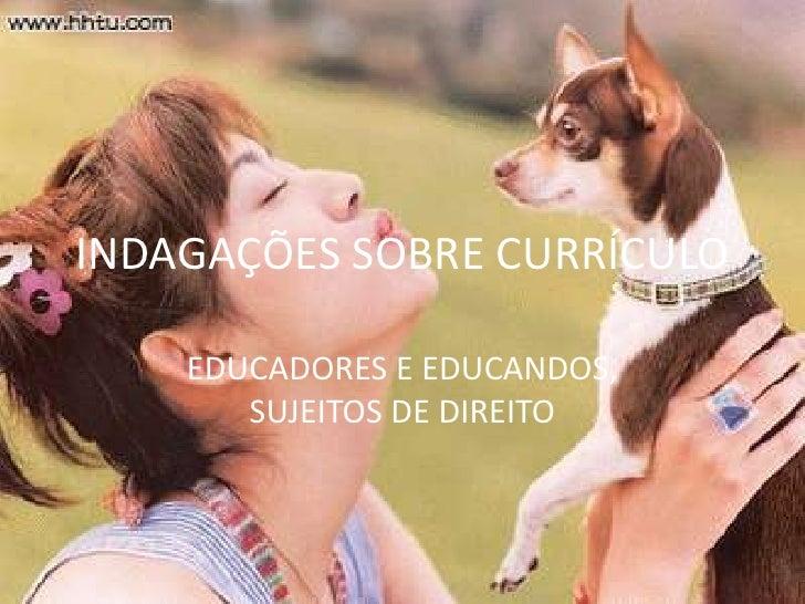 IndagaçõEs Sobre CurríCulo