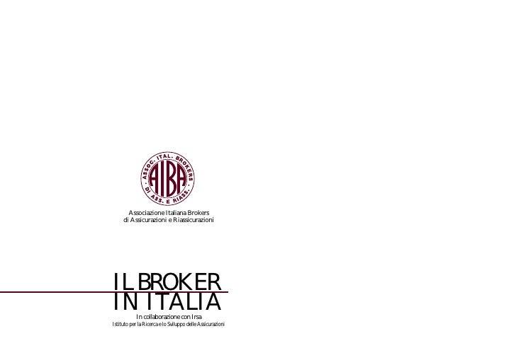 Indagine Aiba Irsa 2002 sulle Caratteristiche delle Aziende di Brokeraggio Italiane - Associazione Italiana Brokers di Assicurazioni e Riassicurazioni