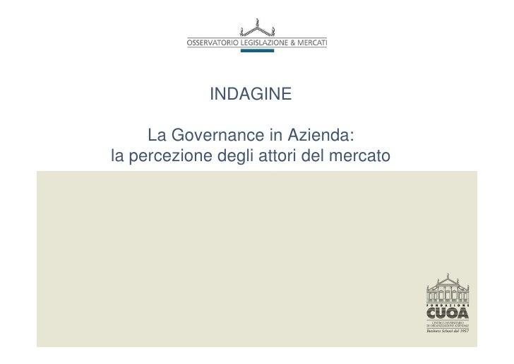 INDAGINE       La Governance in Azienda: la percezione degli attori del mercato
