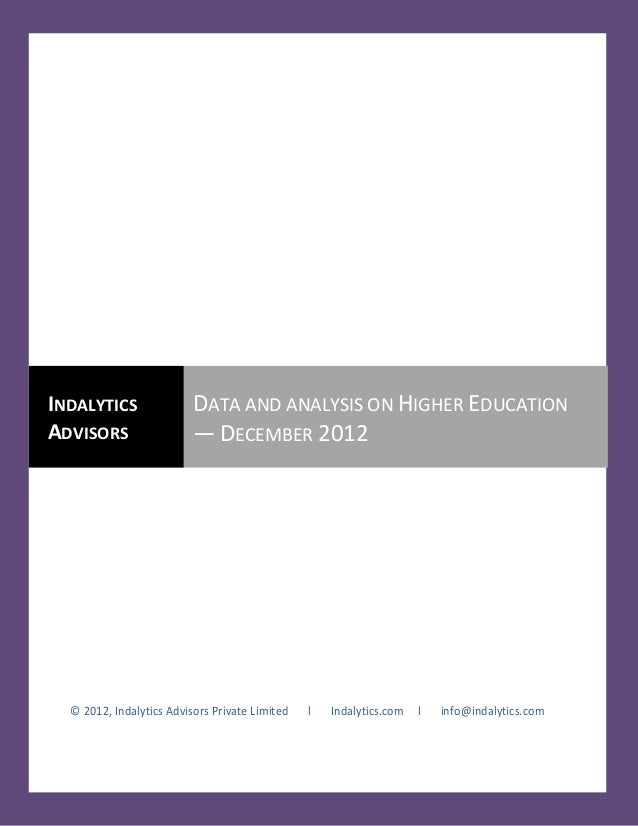 INDALYTICS                DATA AND ANALYSIS ON HIGHER EDUCATIONADVISORS                  — DECEMBER 2012  © 2012, Indalyti...
