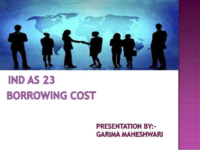 Ind AS 23   borrowing cost