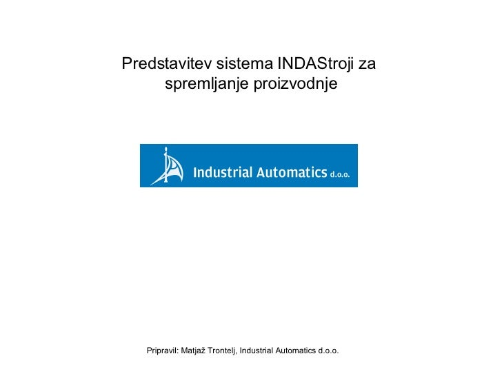 INDAStroji - sistem za spremljanje proizvodnje