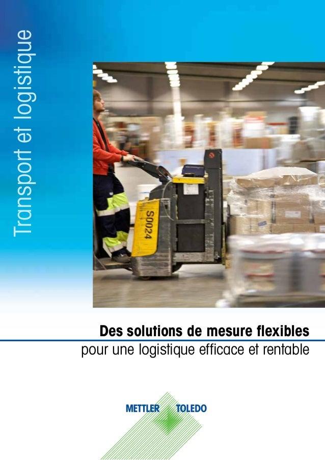 Des solutions de mesure flexibles pour une logistique efficace et rentable Transportetlogistique