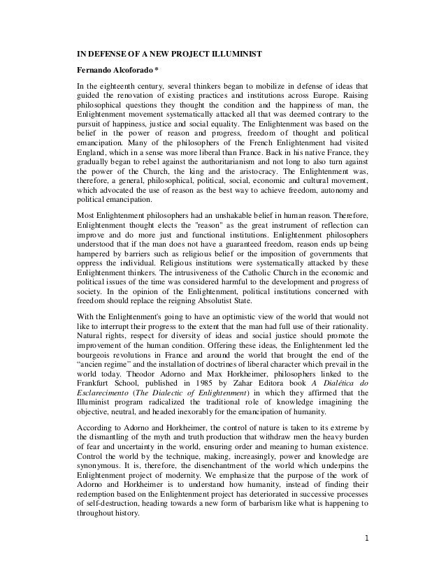 1 IN DEFENSE OF A NEW PROJECT ILLUMINIST Fernando Alcoforado * In the eighteenth century, several thinkers began to mobili...