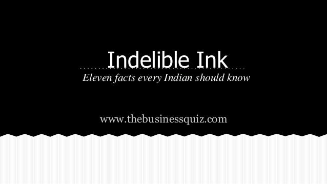 Indelible Ink Used In Indian Elections -- Eleven Facts Every Indian Should Know