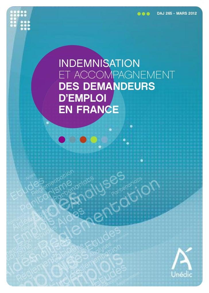 DAJ 265 - MARS 2012INDEMNISATIONET ACCOMPAGNEMENTDES DEMANDEURSD'EMPLOIEN FRANCE