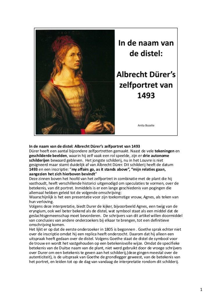 Indenaamvandedistel:Albrecht Dürer's zelfportretvan1493Dürer heefteenaantalbijzonderezelfportrettengemaakt.N...