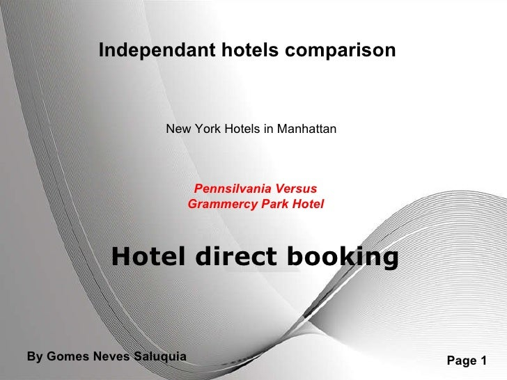 Independant hotels comparison Pennsilvania Versus Grammercy Park Hotel New York Hotels in Manhattan Hotel direct booking B...