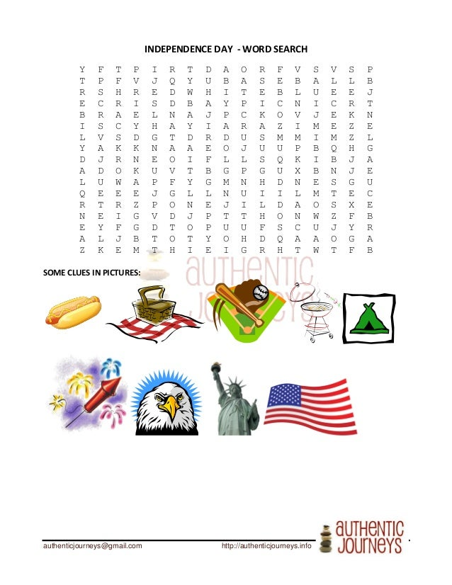 authenticjourneys@gmail.com http://authenticjourneys.info INDEPENDENCE DAY - WORD SEARCH Y F T P I R T D A O R F V S V S P...