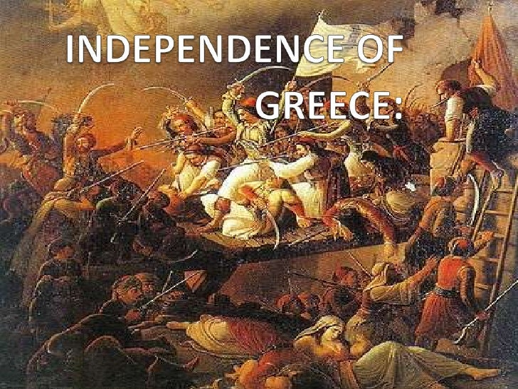 INDEPENDENCE OF GREECE:<br />