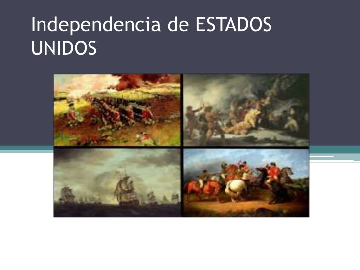Independencia de ESTADOSUNIDOS