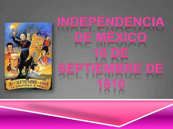 Desde principios del siglo XIX empezaron a realizarse reuniones para planear la independencia del Virreinato de la Nueva ...