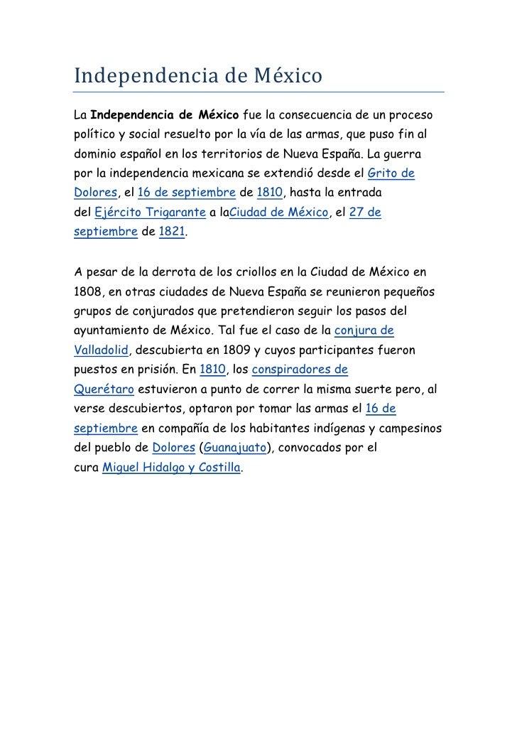 Independencia de México<br />LaIndependencia de Méxicofue la consecuencia de un proceso político y social resuelto por l...