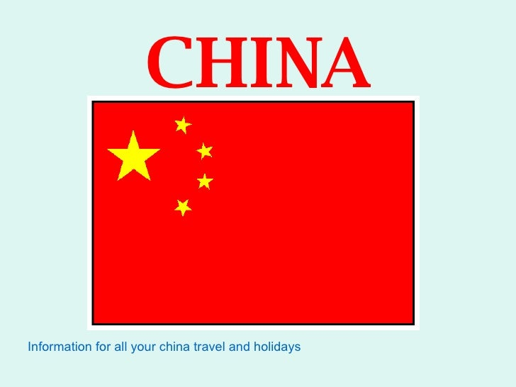 CHINA Information for all your china travel and holidays