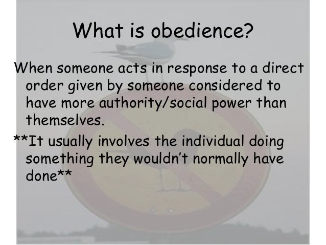 Whats the meaning of obedient? for an essay?