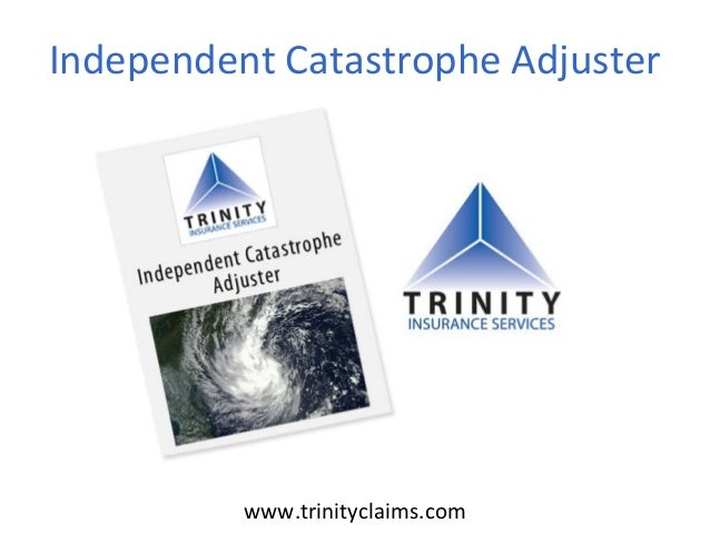 Independent Catastrophe Adjusterwww.trinityclaims.com