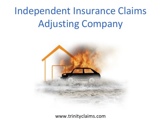 www.trinityclaims.com Independent Insurance Claims Adjusting Company
