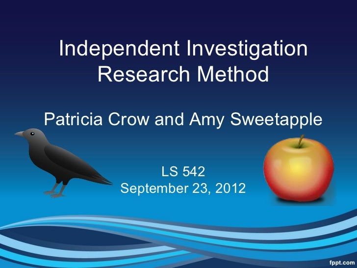 Independent investigation