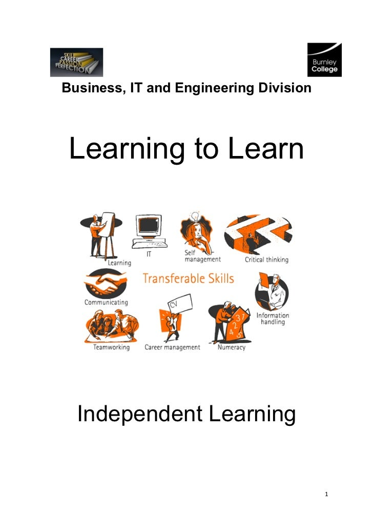 Business, IT and Engineering Division Learning to Learn  Independent Learning                                        1