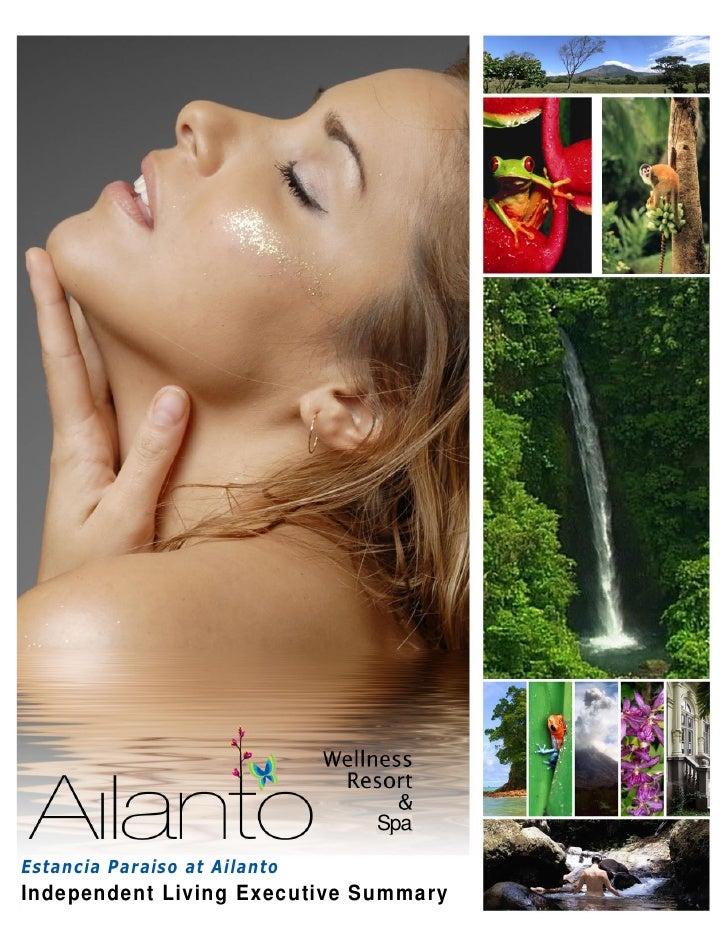 Spa  Estancia Paraiso at Ailanto Independent Living Executive Summary