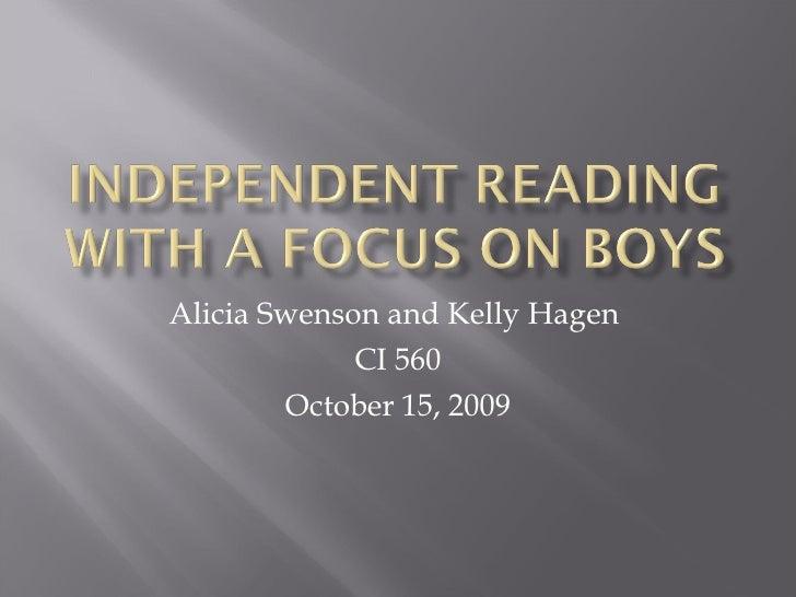 Alicia Swenson and Kelly Hagen  CI 560 October 15, 2009