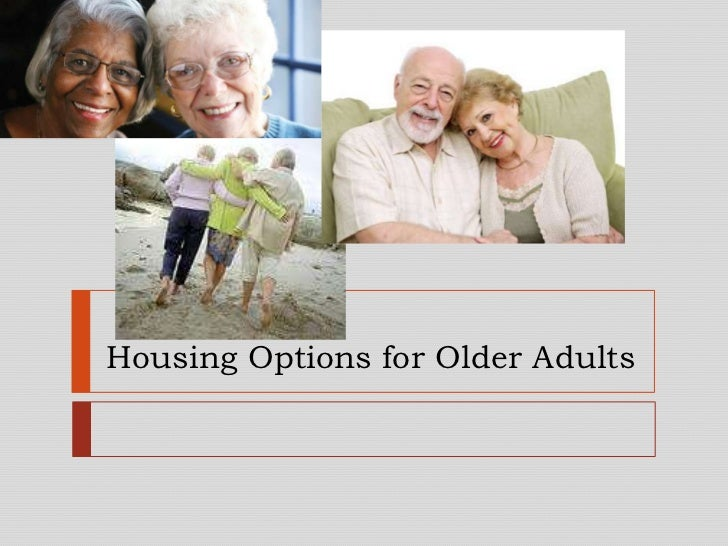 Housing Options for Older Adults