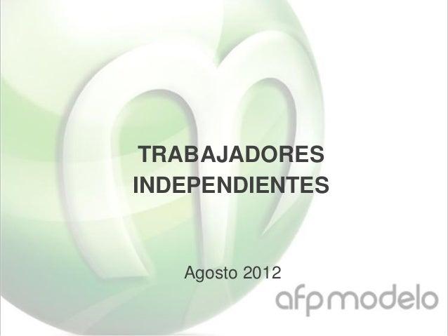 Independientes agosto2012 17.6.2013