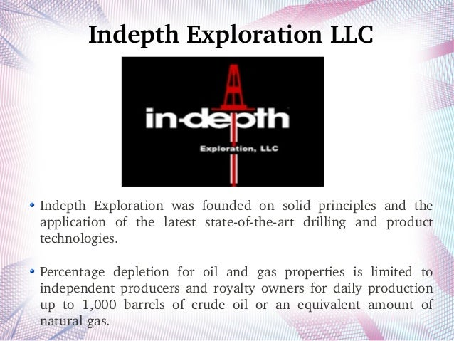 Indepth Exploration LLC Indepth  Exploration  was  founded  on  solid  principles  and  the  application  of  the  latest ...