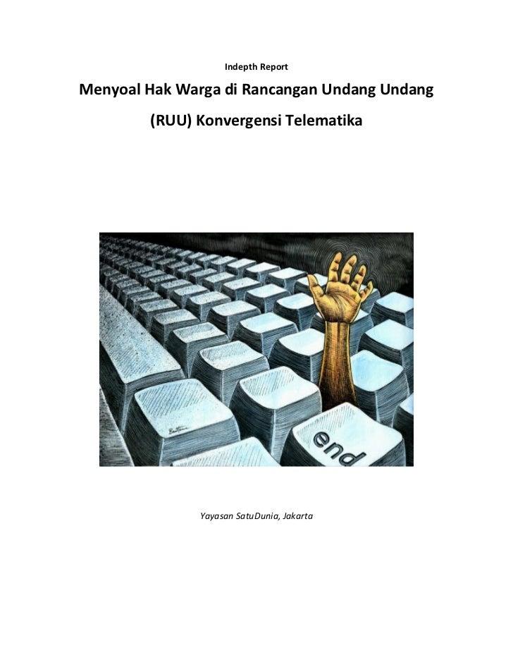 Indepth report menyoal hak warga di rancangan undang undang (ruu) konvergensi telematika 0
