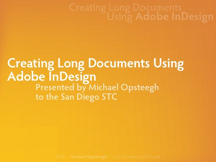 Creating Long Documents                                Using Adobe InDesign    Creating Long Documents Using Adobe InDesig...